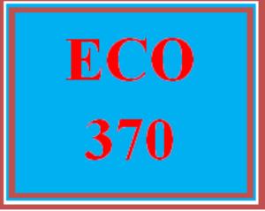 ECO 370 Wk 4 Discussion - Economic Impact | eBooks | Education