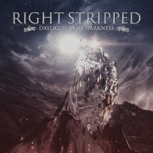 right stripped - daylight into darkness (2021 album)