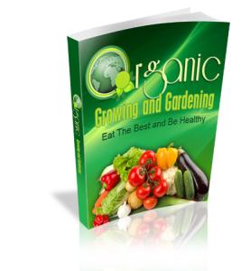 organic growing and gardening