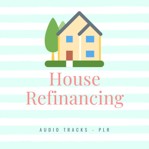 House Refinancing | Audio Books | Business and Money