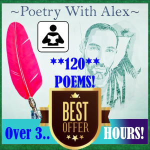 audio poems: *1 - 100* + bonus *20*!! ~narrated by alex~ (.relaxation.)