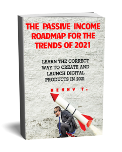 the passive income road map for the trends of 2021