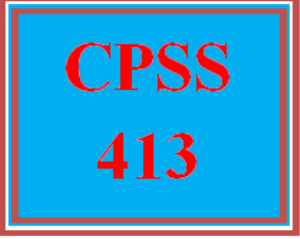 CPSS 413 Entire Course   eBooks   Education