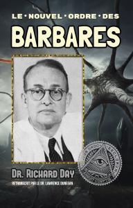 le nouvel ordre des barbares, par dr richard day