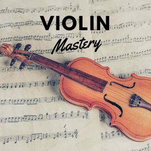 Violin Mastery | eBooks | Music