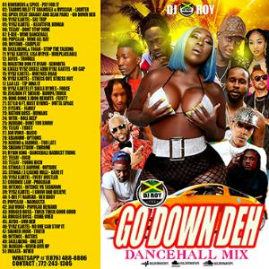 dj roy go down deh dancehall mix