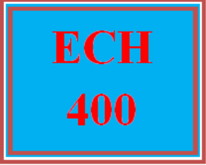 ech 400 wk 5 - signature assignment: guided field experience