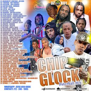 dj roy chip glock dancehall mix [june 2021]