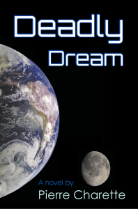 deadly dream, by pierre charette