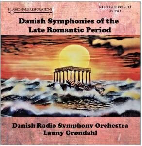 danish symphonies of the late romantic period (mono)
