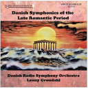 Danish Symphonies of the Late Romantic Period (mono)   Music   Classical