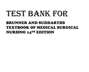brunner and suddarths textbook of medical surgical nursing 14th edition: test bank. chapter 1-74. q&a with feedback. 2100 pages