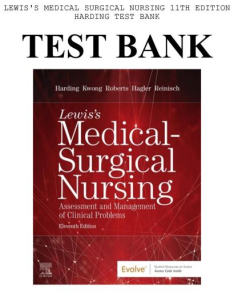 test bank lewis's medical-surgical nursing: assessment and management of clinical problems 11th edition. chapter 1-68. 883 pages