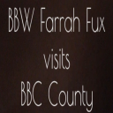 BBW Farrah Fux visits BBC County | Movies and Videos | Other