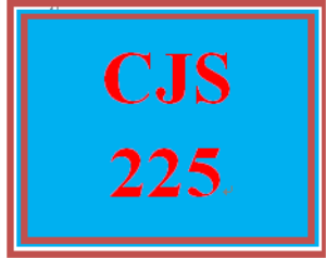 cjs 225 wk 2 - signature assignment: critical thinking and criminal justice careers