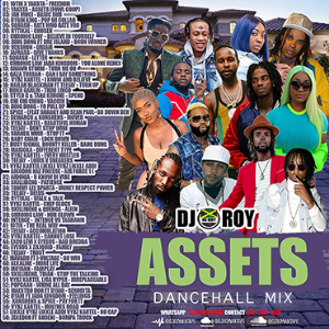 dj roy presents assets dancehall mix [june 2021]