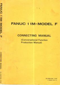 b-54813e-1/01 fanuc 11m model f connecting manual (conversational function production manual)
