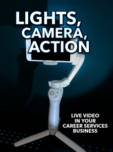 lights, camera, action: live video in your career services business