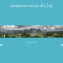 splendit panorama view pinar del rio (4.5 x 0.5 m) Poster sent to Switzerland | Photos and Images | Travel