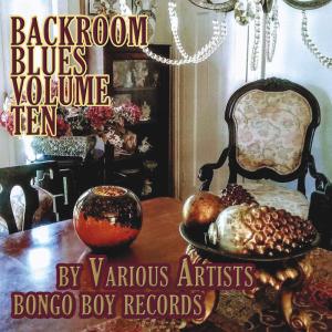 backroom blues, vol. ten by various artists
