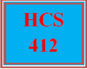 HCS 412 Entire Course | eBooks | Education