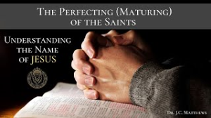 perfecting the church: understanding the name of jesus