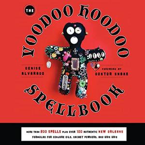 denise alvarado - the voodoo hoodoo spellbook