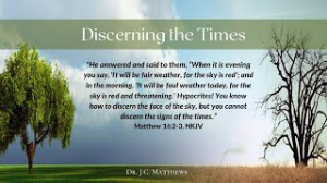 discerning the times pt. 1