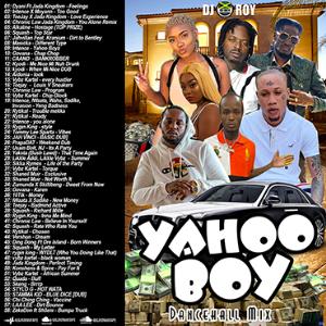 Dj Roy Yahoo Boy Dancehall Mix [august 2021] | Music | Reggae