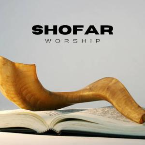 shofar worship - 3 hour instrumental