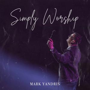 I worship you - by Mark Yandris Charts | Music | Gospel and Spiritual