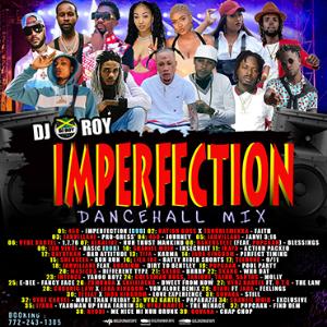 dj roy imperfection dancehall mix [august 2021]
