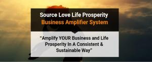 source love life prosperity business amplifier system: program membership full - slots available soon