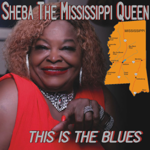 this is the blues by sheba the mississippi queen