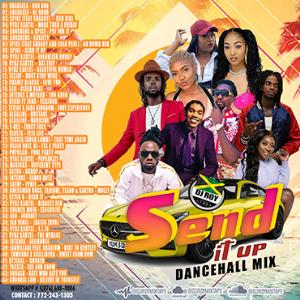 dj roy send it up dancehall mix 2021