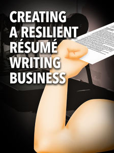 Creating a Resilient Resume Writing Business Special Report | eBooks | Business and Money