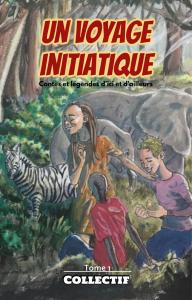 Un voyage initiatique, Tome 1 | eBooks | Fiction