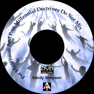 Pre Millennial And Post Millennial Doctrines Do Not Mix (MP3) | Movies and Videos | Religion and Spirituality