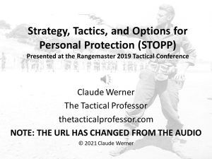 Strategies, Tactics, and Options for Personal Protection Presentation 2019 | Movies and Videos | Training