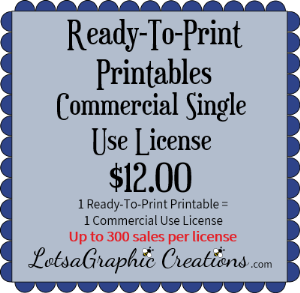 ready-to-print printables commercial single use license