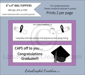 caps off to you congratulations graduate bag toppers