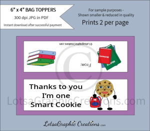 thanks to you i'm one smart cookie bag toppers