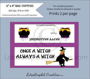 once a witch always a witch treats bag toppers