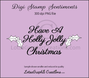have a holly jolly christmas sentiment