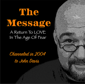 the message: a return to love in the age of fear