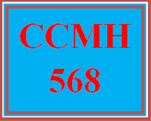 ccmh 568 wk 1 discussion - standards