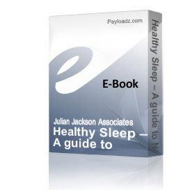 healthy sleep – a guide to natural sleep remedies