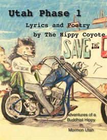 utah phase 1 - poetry book by the hippy coyote