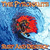 the pyronauts - surf and destroy cd download