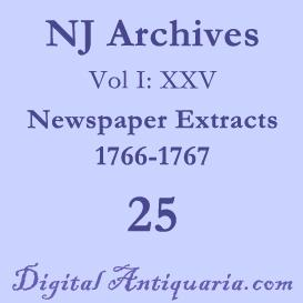 NJ Archives (I:XXV) Newspaper Extracts 1766-1767 (1903) | eBooks | History